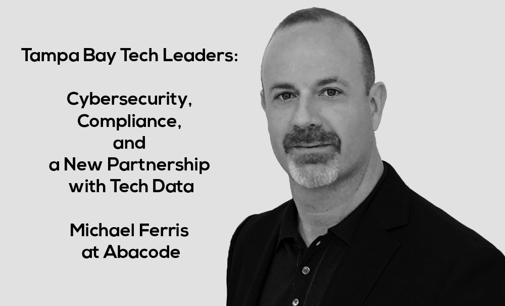 Cybersecurity, Compliance, and a New Partnership with Tech Data
