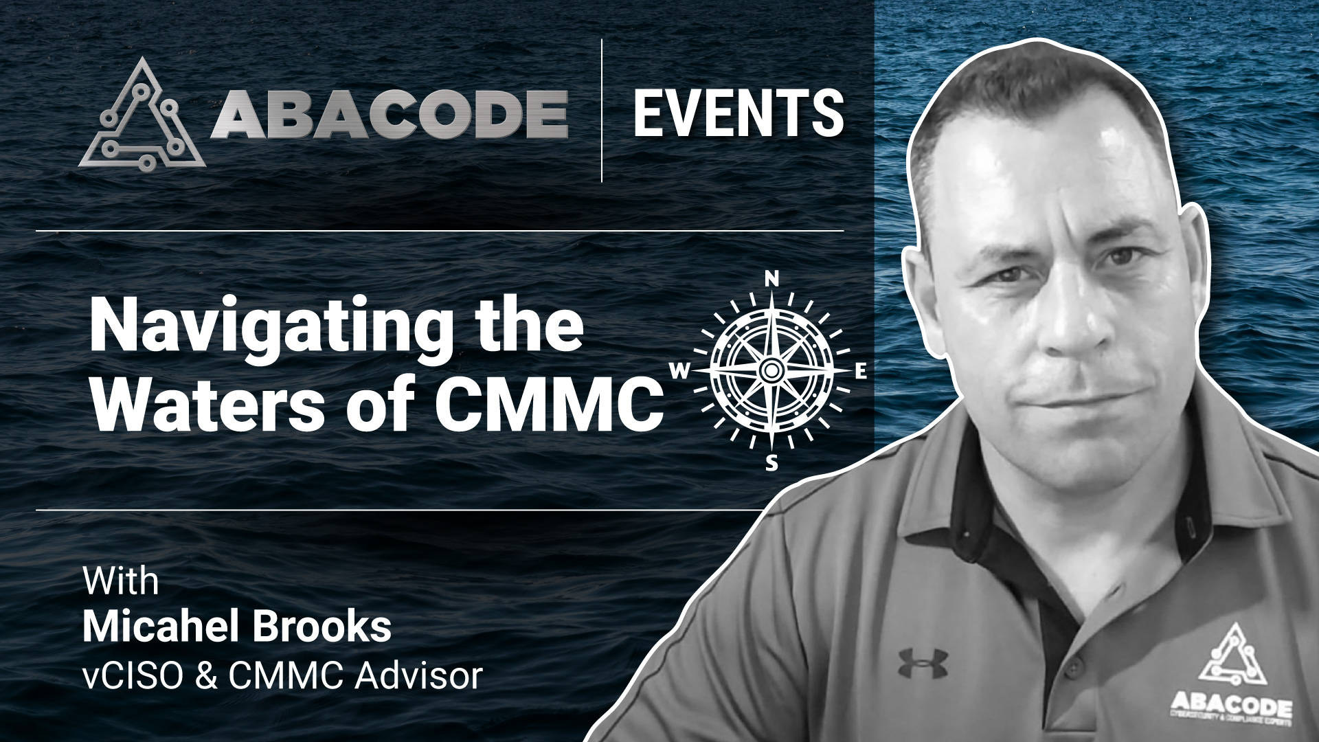 Navigating The Waters of CMMC- A Virtual Solution Workshop by Abacode