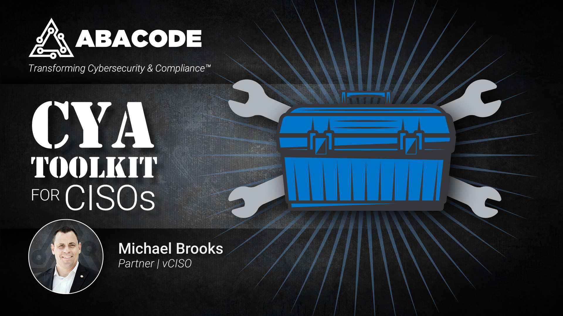 Abacode Events - CYA Toolkit for CISOs