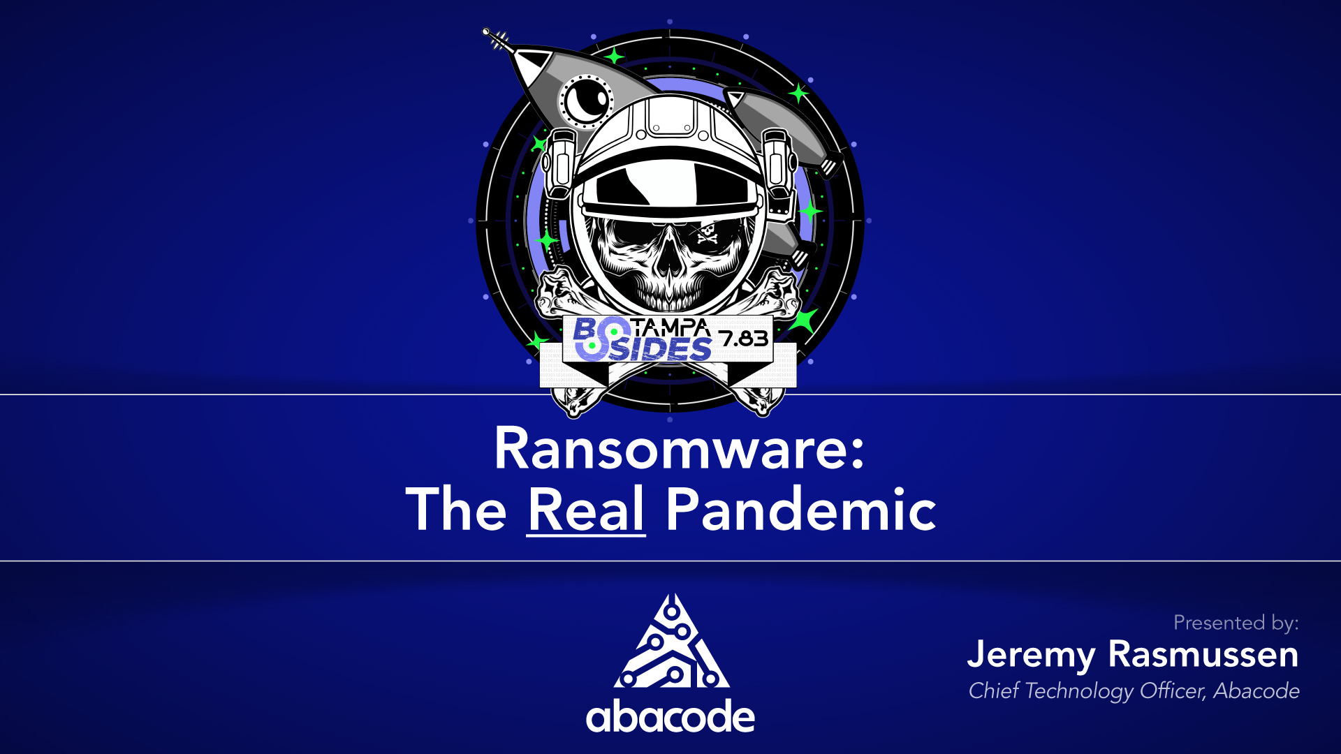 Abacode Events- Ransomware: The Real Pandemic - Jeremy Rasumssen