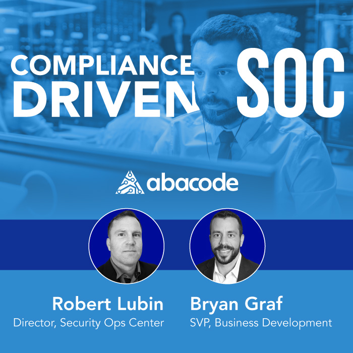 Abacode Events: Compliance Driven SOC