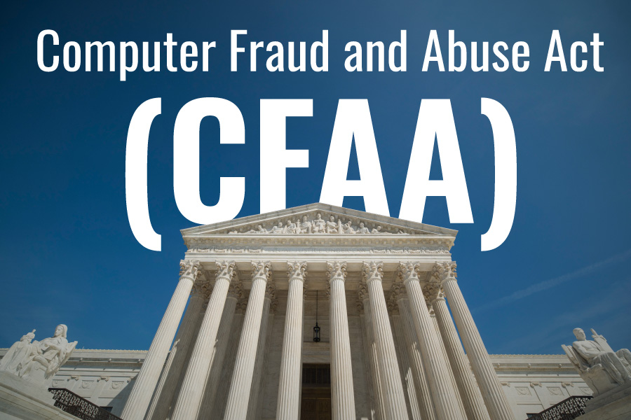 CFAA Gets a Much-Needed Trim With Recent SCOTUS Ruling - Abacode blog